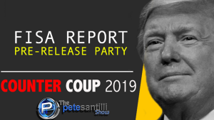 "Down Goes The ""Corruption Industrial Complex"" FISA REPORT PRE-RELEASE PARTY"