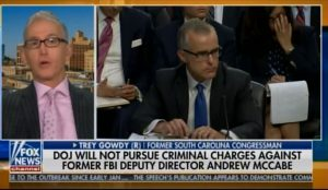 Trey Gowdy: FBI's Andrew McCabe Is NOT Out of The Woods