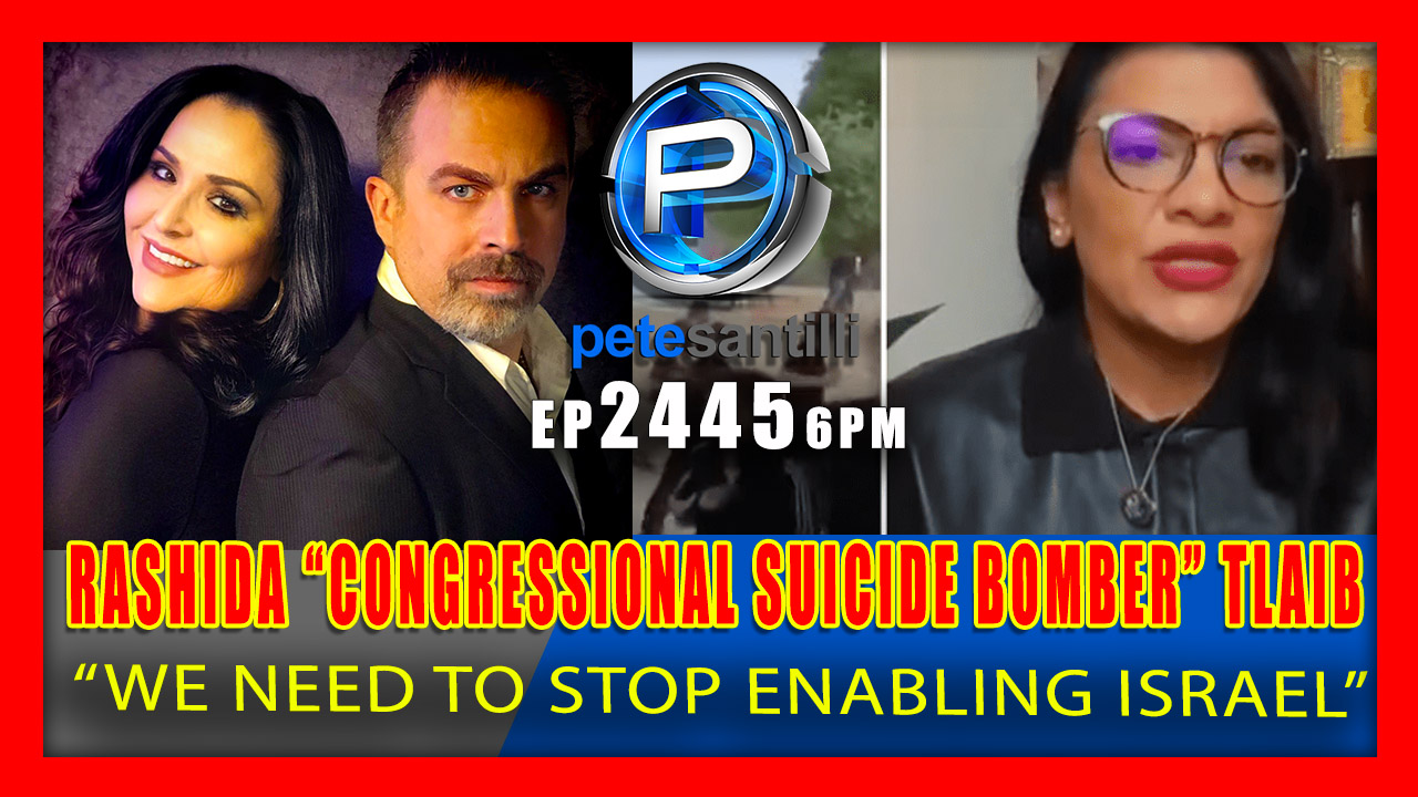 "EP 2445-6PM As Israel Is Attacked…Rep Rashida Tlaib Claims ""We Need To Stop Enabling"" Israel"