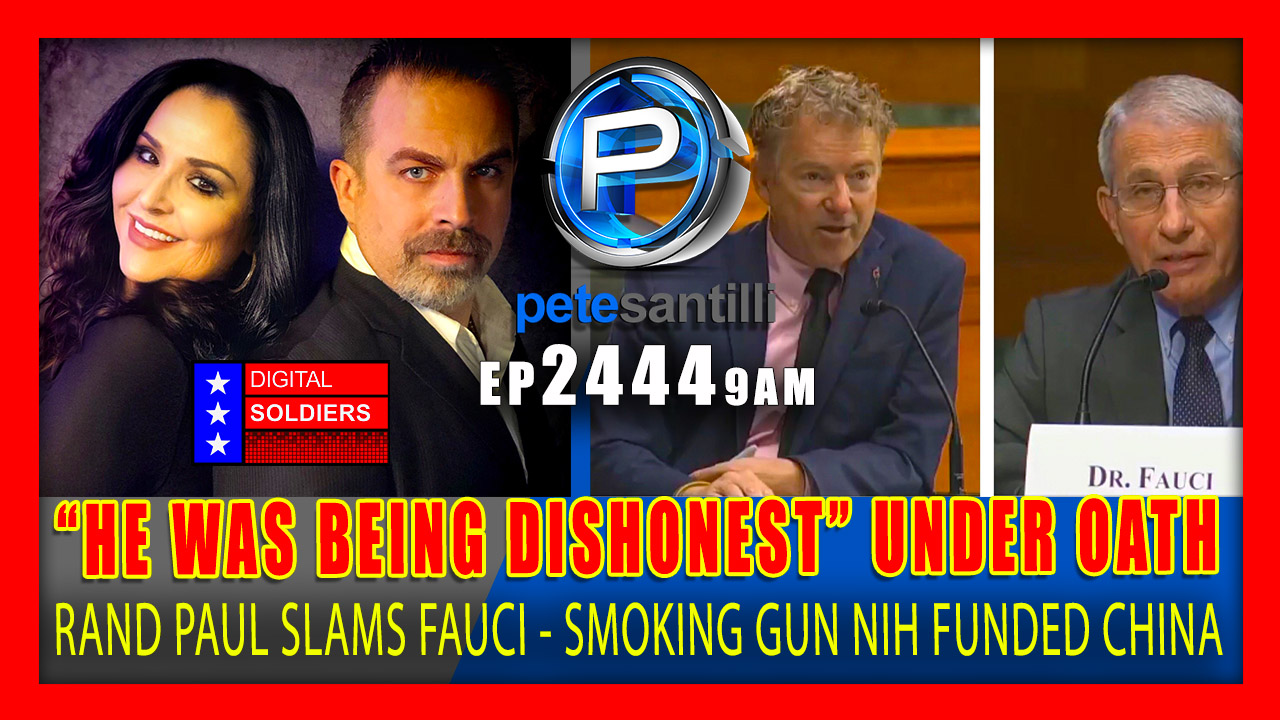 "EP 2444-9M ""He Was Being Dishonest – Wuhan Institute Published Paper Saying 'Funded by NIH'"" – Rand Paul Calls Out Fauci"